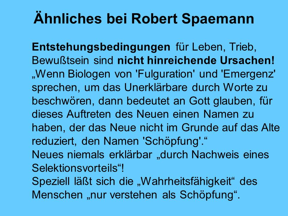 Ähnliches bei Robert Spaemann