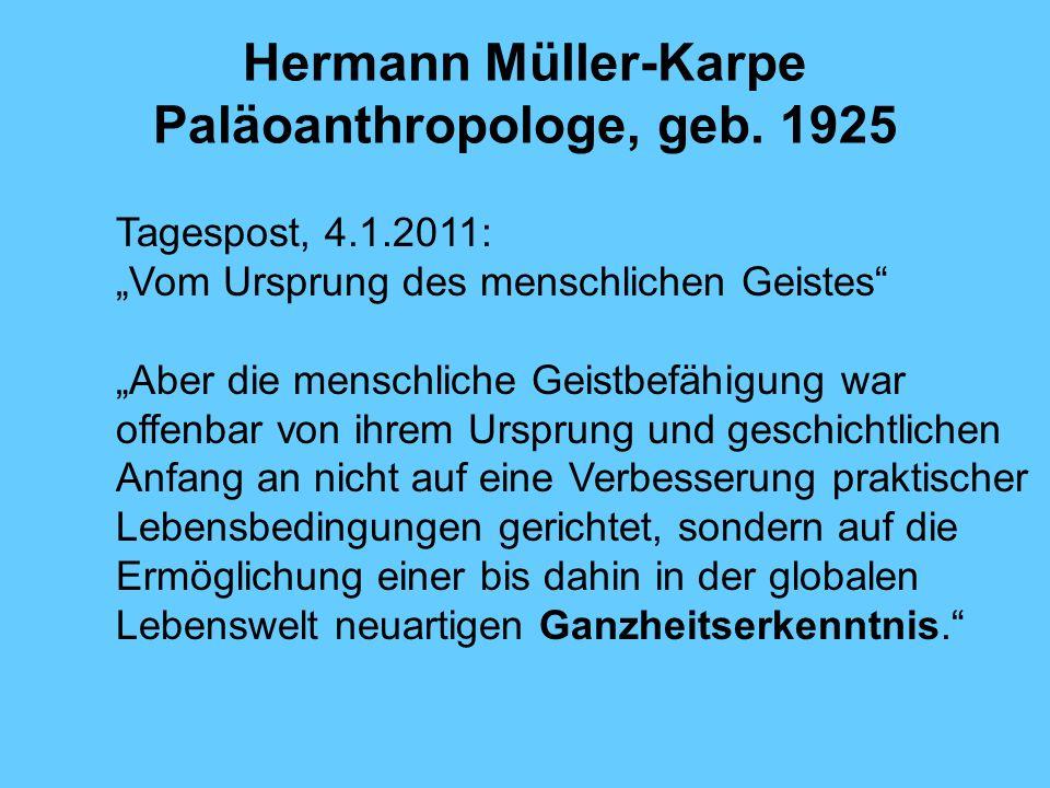 Hermann Müller-Karpe Paläoanthropologe, geb. 1925