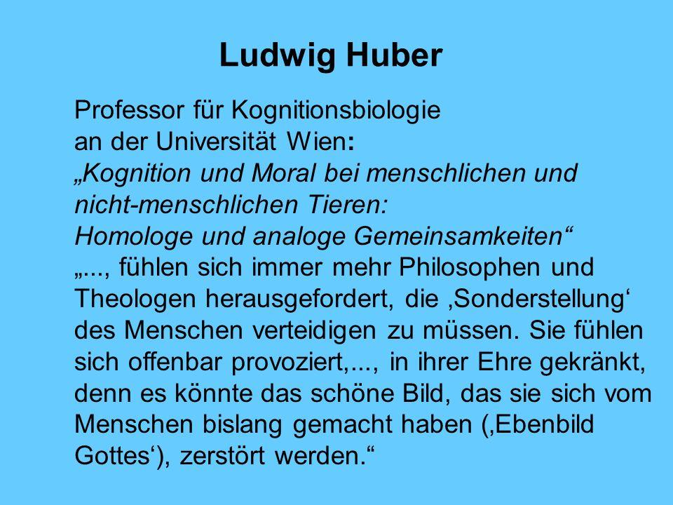 Ludwig Huber Professor für Kognitionsbiologie an der Universität Wien: