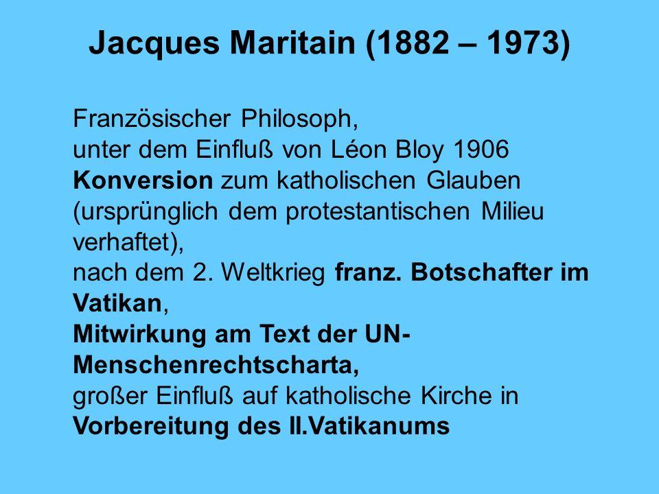 Jacques Maritain (1882 – 1973) Französischer Philosoph,