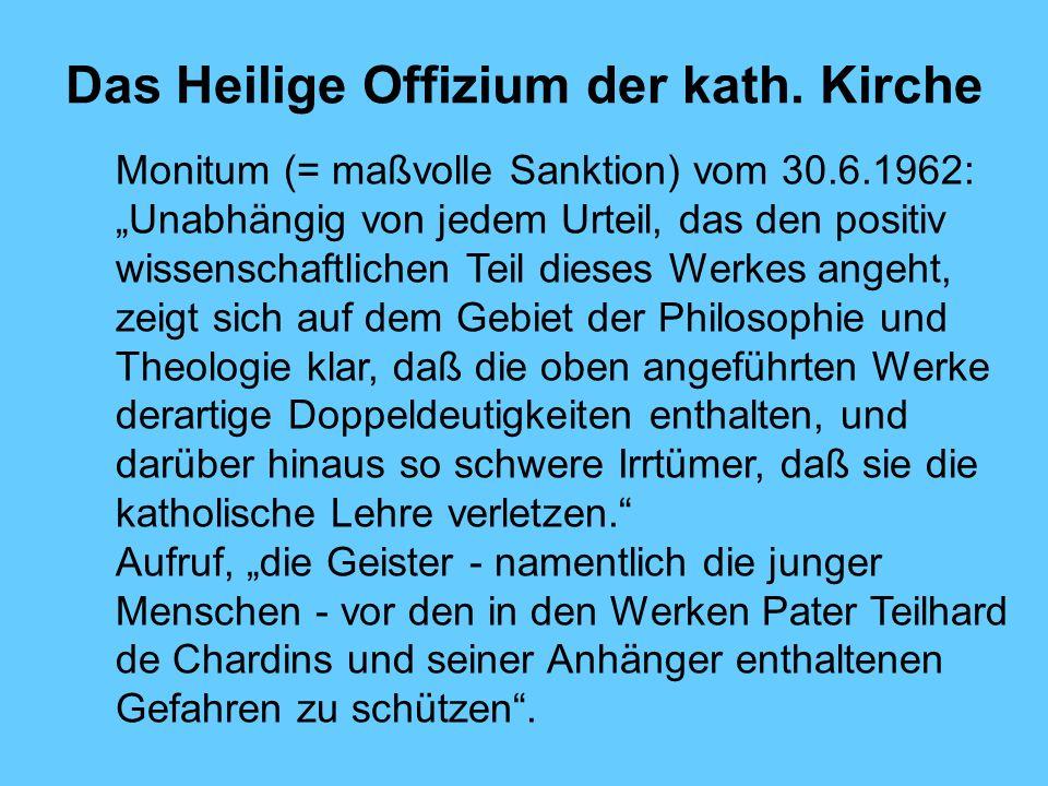 Das Heilige Offizium der kath. Kirche