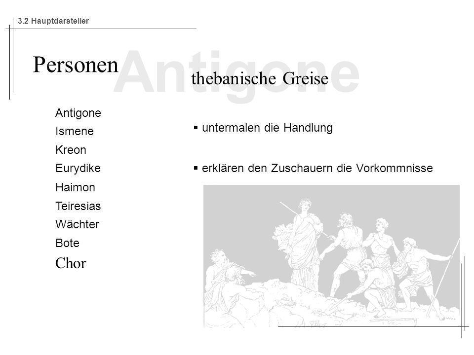 Antigone Personen thebanische Greise Chor Antigone