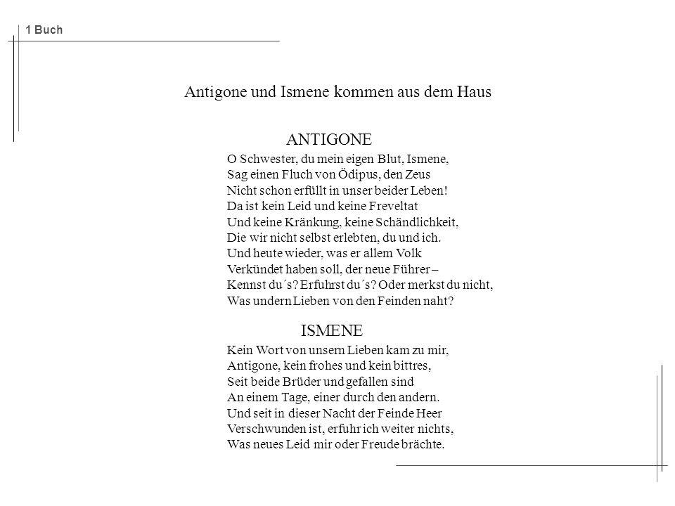 Antigone und Ismene kommen aus dem Haus