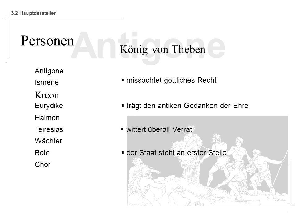Antigone Personen König von Theben Kreon Antigone