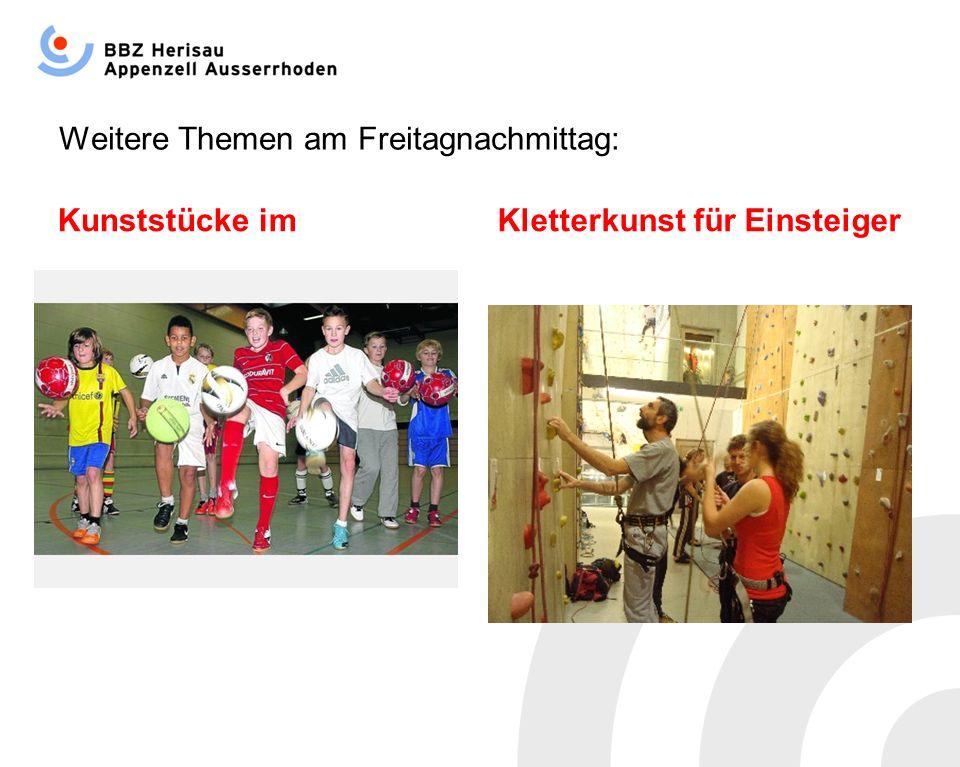 Weitere Themen am Freitagnachmittag: