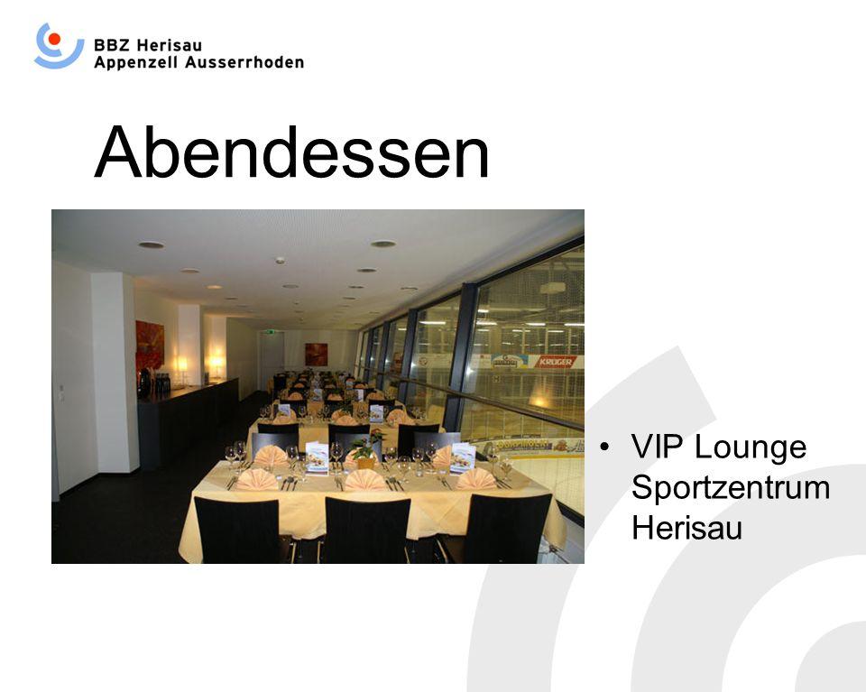 Abendessen VIP Lounge Sportzentrum Herisau