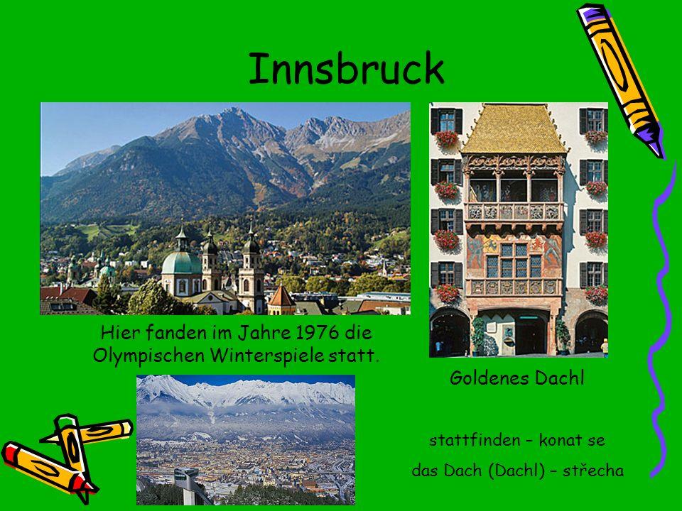 Innsbruck Hier fanden im Jahre 1976 die Olympischen Winterspiele statt. Goldenes Dachl. stattfinden – konat se.