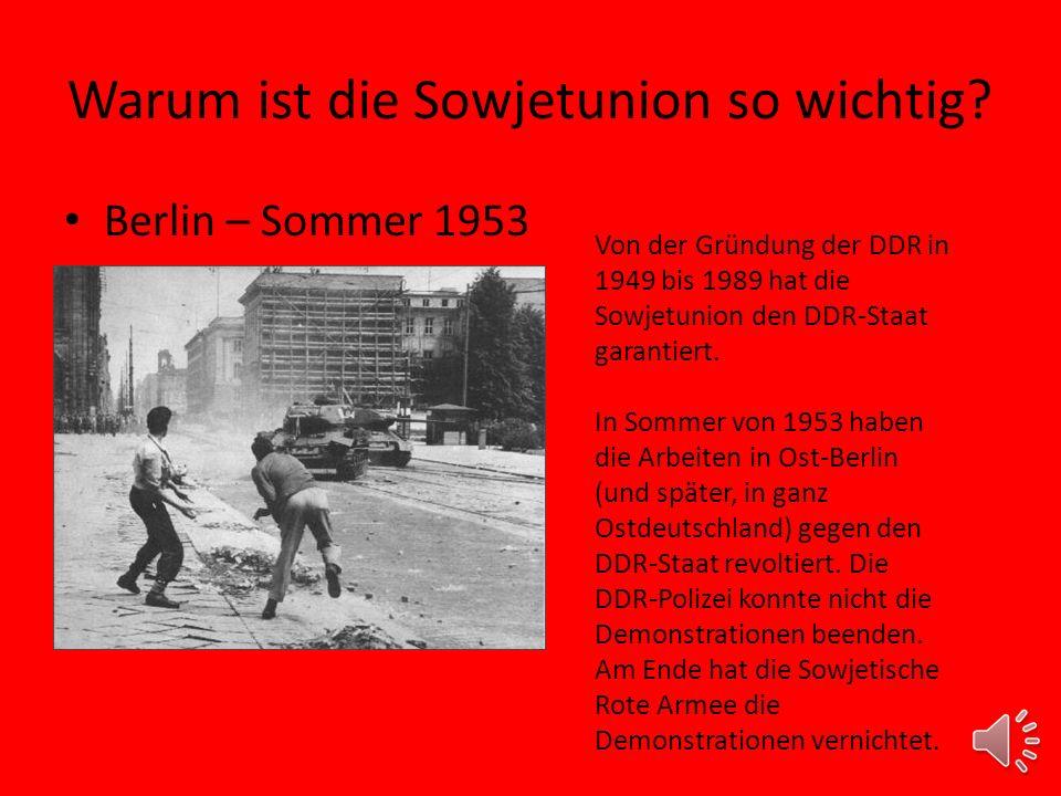 Warum ist die Sowjetunion so wichtig