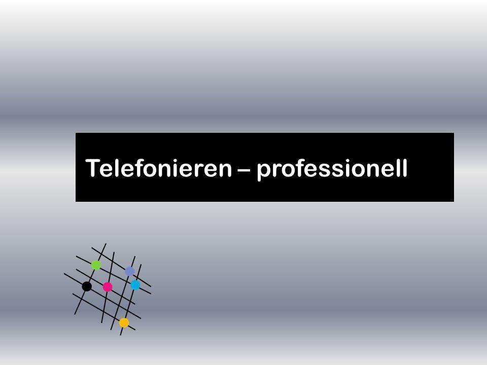 Telefonieren – professionell
