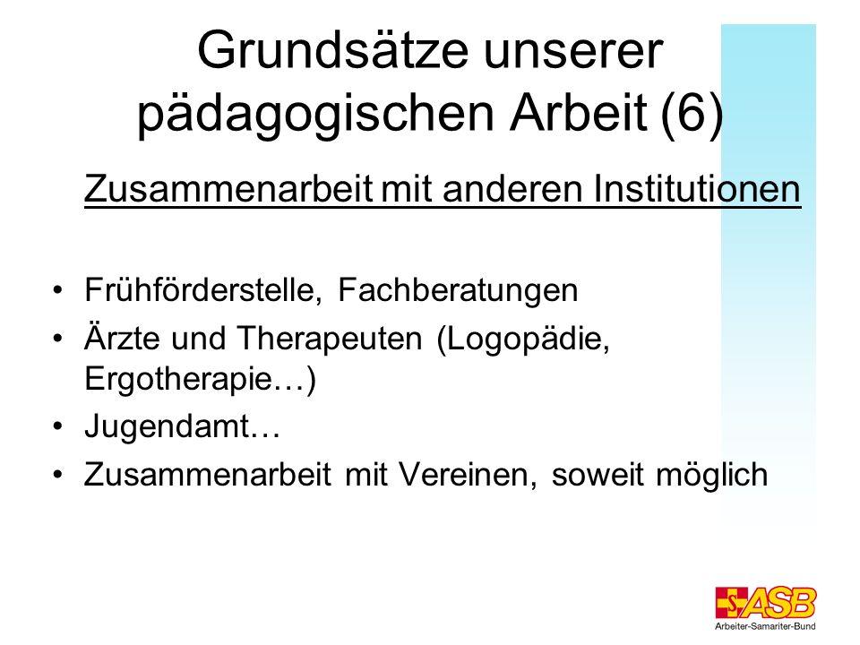 Grundsätze unserer pädagogischen Arbeit (6)