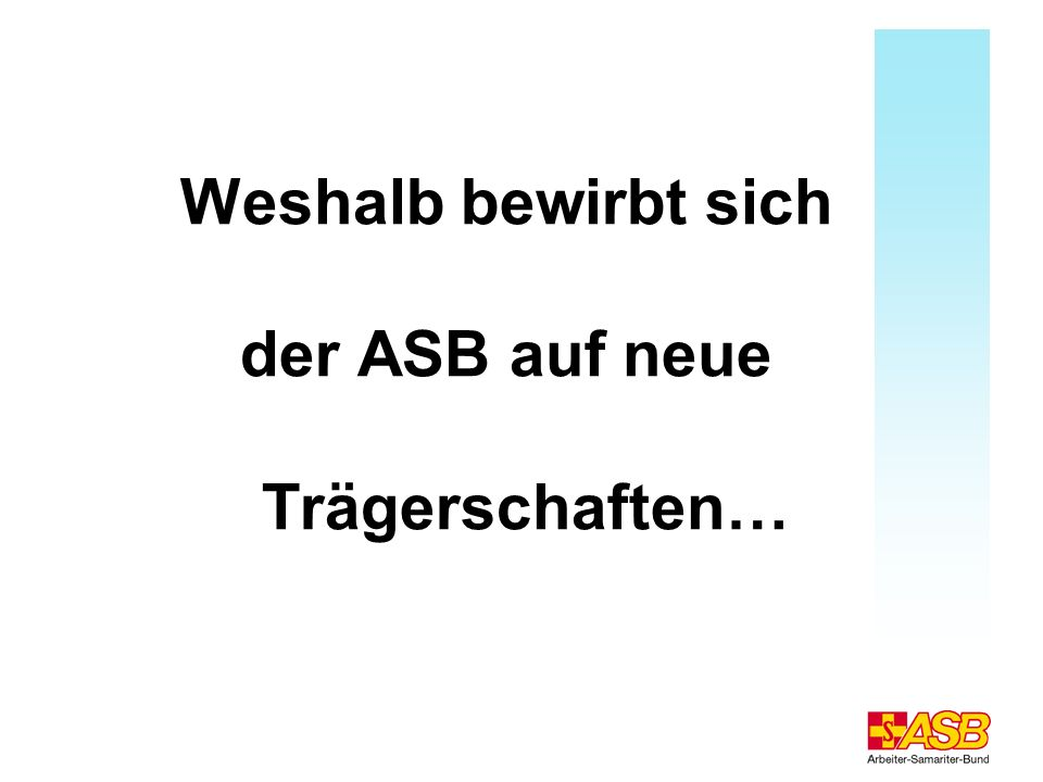 der ASB auf neue Trägerschaften…