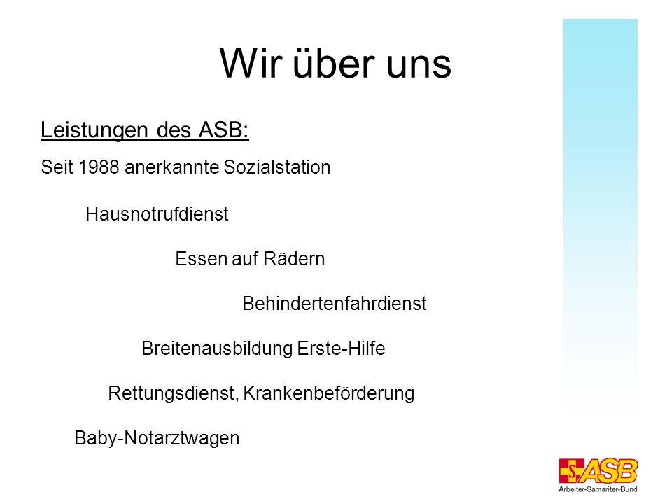 Wir über uns Leistungen des ASB: Seit 1988 anerkannte Sozialstation
