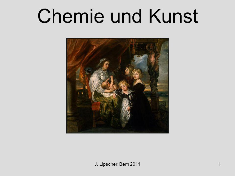 Chemie und Kunst J. Lipscher: Bern 2011