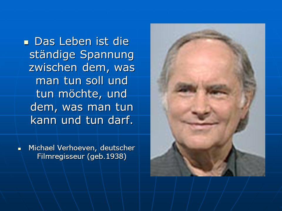 Michael Verhoeven, deutscher Filmregisseur (geb.1938)