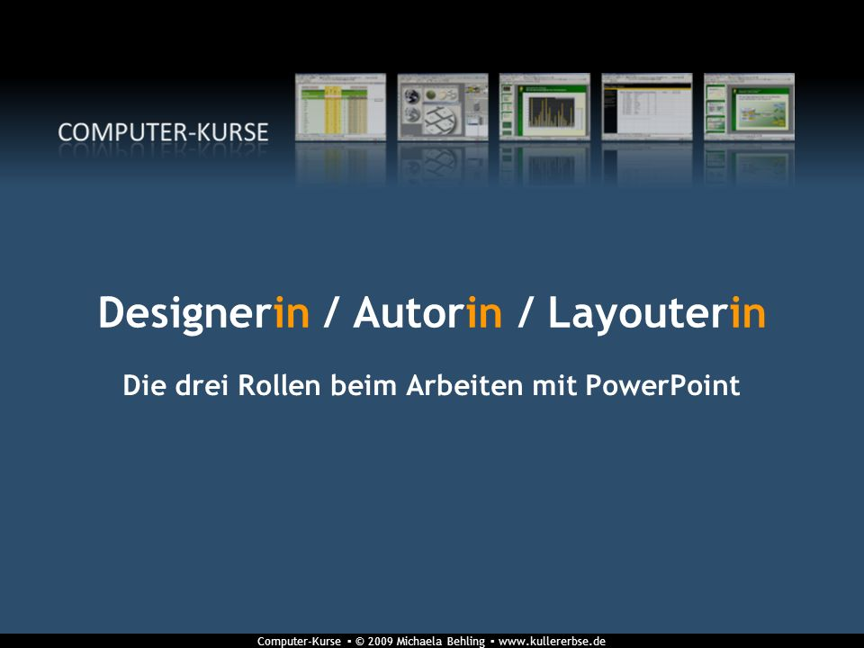 Designerin / Autorin / Layouterin