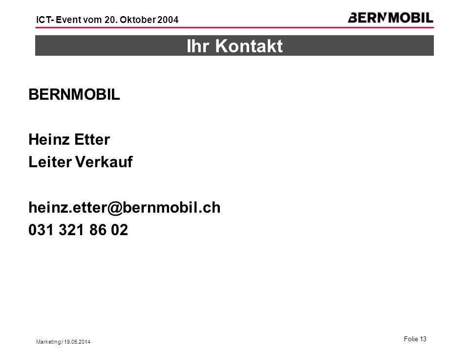 Ihr Kontakt BERNMOBIL Heinz Etter Leiter Verkauf