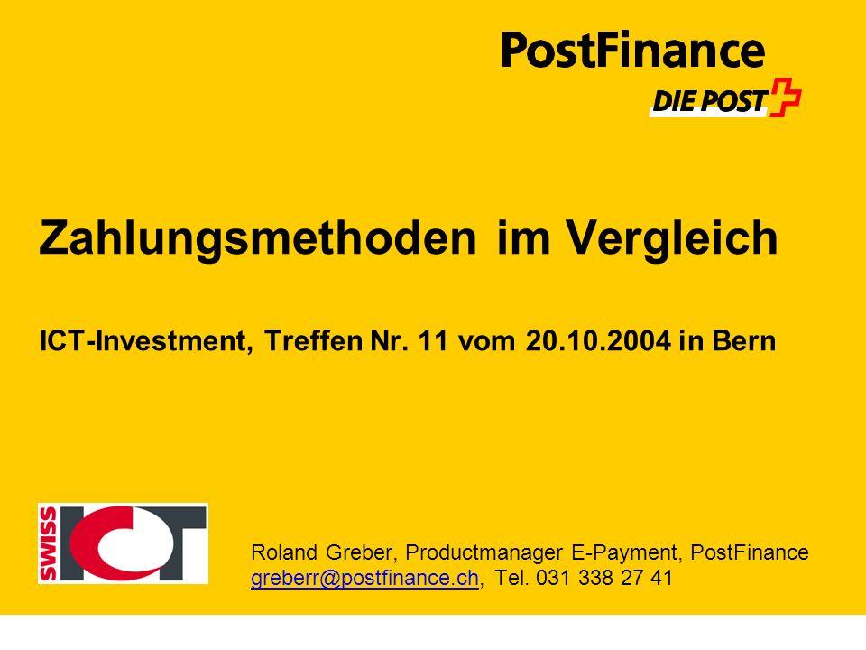 Zahlungsmethoden im Vergleich ICT-Investment, Treffen Nr. 11 vom 20.10.2004 in Bern