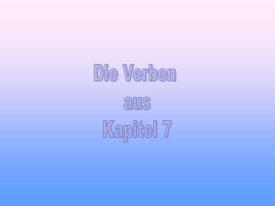 Die Verben aus Kapitel 7