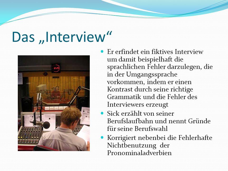 """Das """"Interview"""