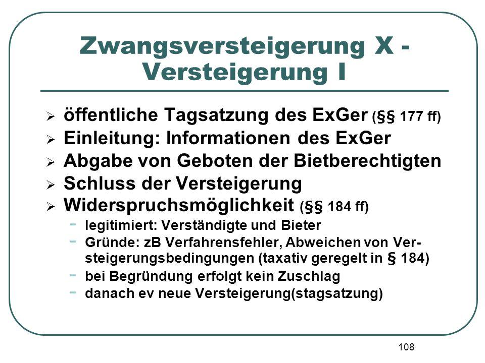 Zwangsversteigerung X - Versteigerung I