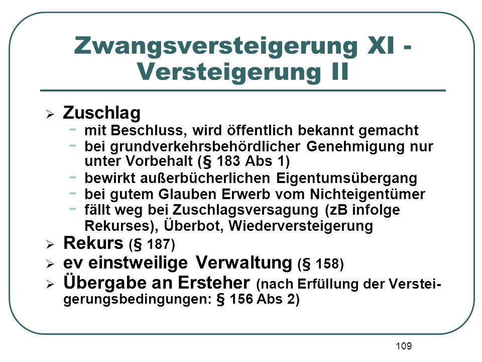 Zwangsversteigerung XI - Versteigerung II