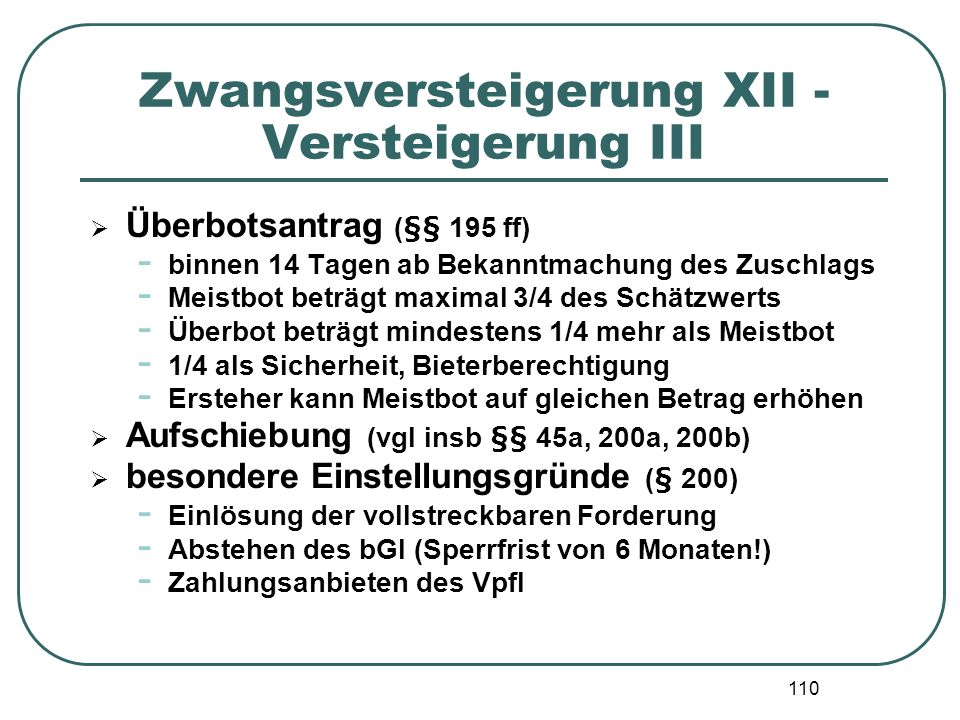 Zwangsversteigerung XII - Versteigerung III