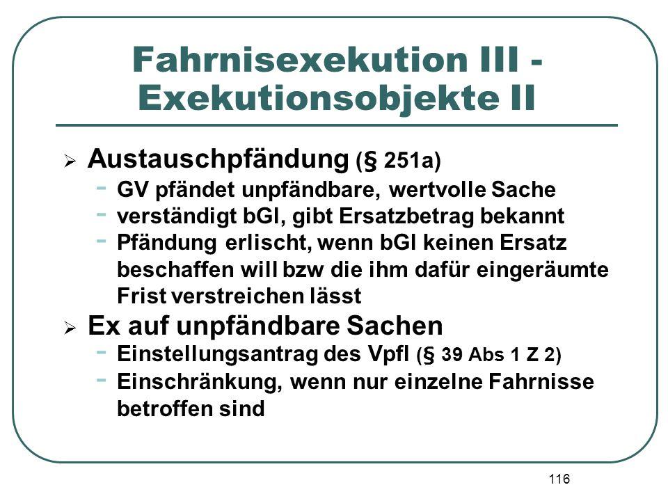 Fahrnisexekution III - Exekutionsobjekte II