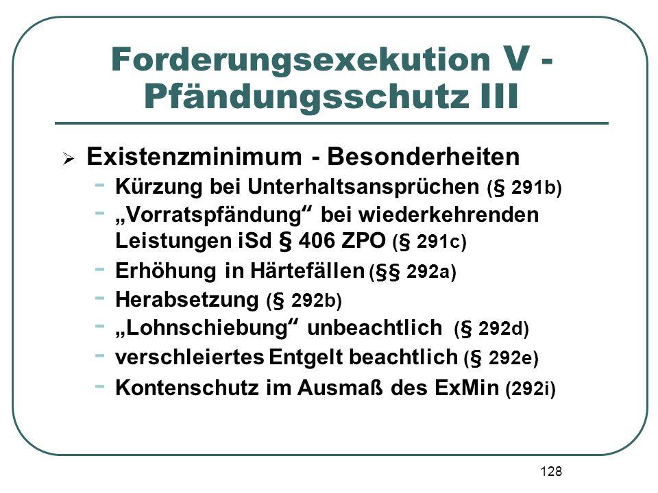 Forderungsexekution V - Pfändungsschutz III