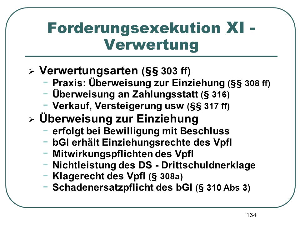Forderungsexekution XI - Verwertung
