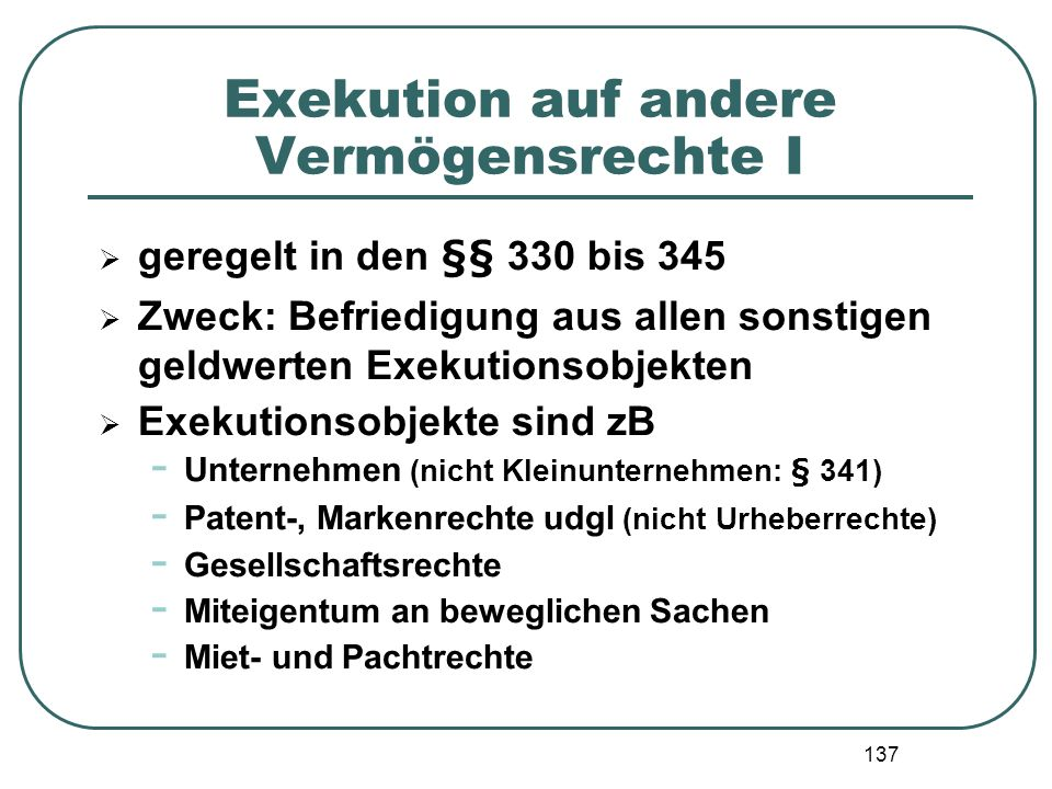 Exekution auf andere Vermögensrechte I