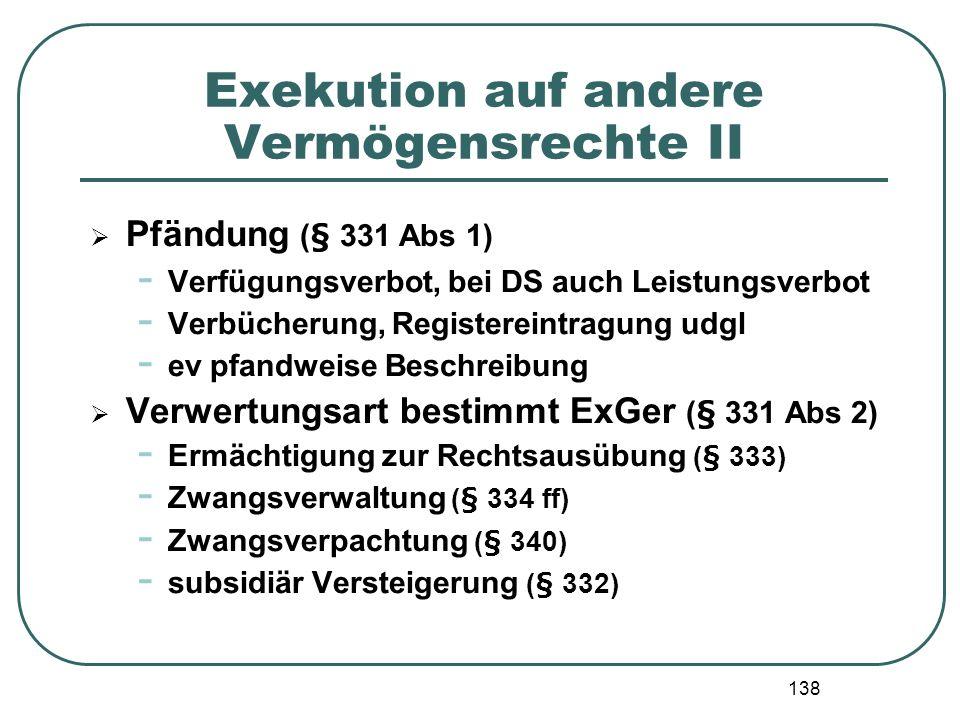 Exekution auf andere Vermögensrechte II