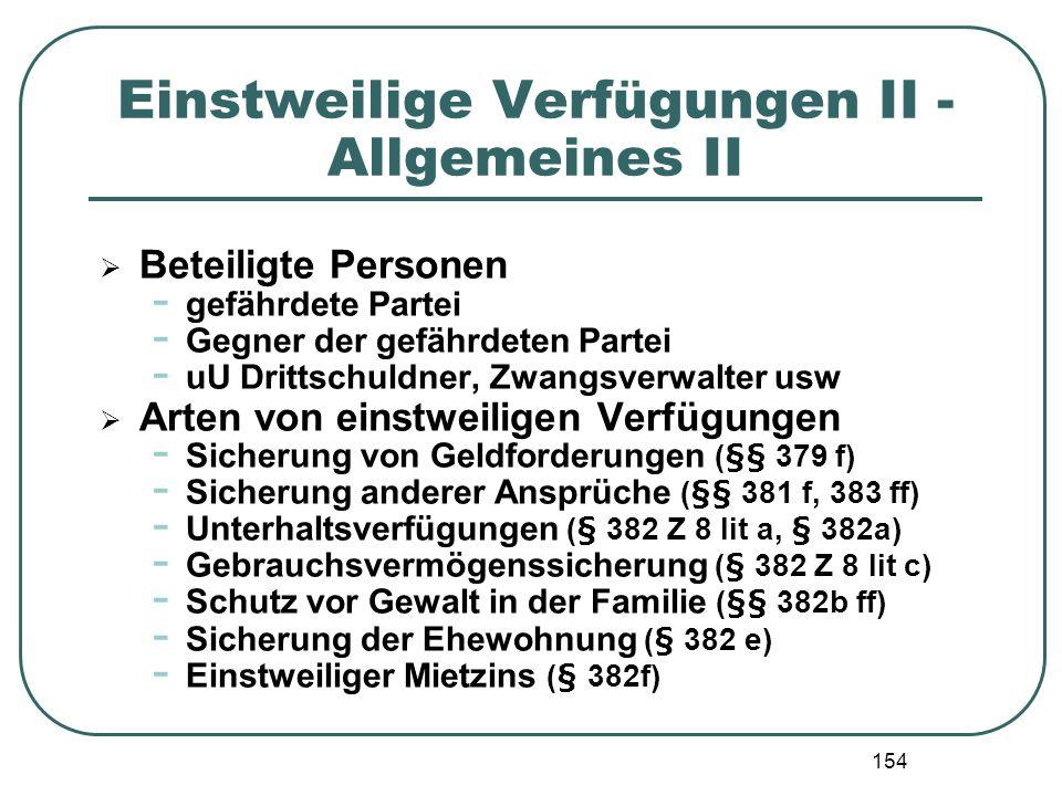Einstweilige Verfügungen II - Allgemeines II