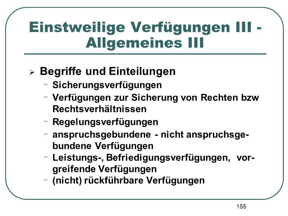 Einstweilige Verfügungen III - Allgemeines III