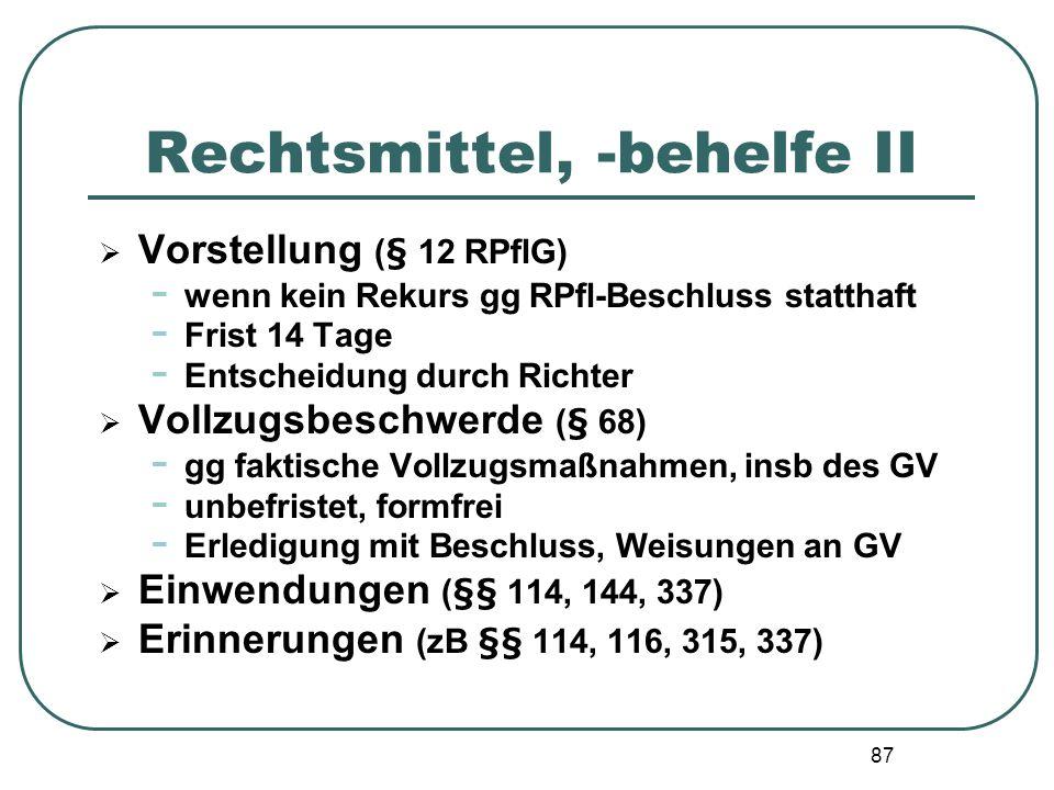 Rechtsmittel, -behelfe II