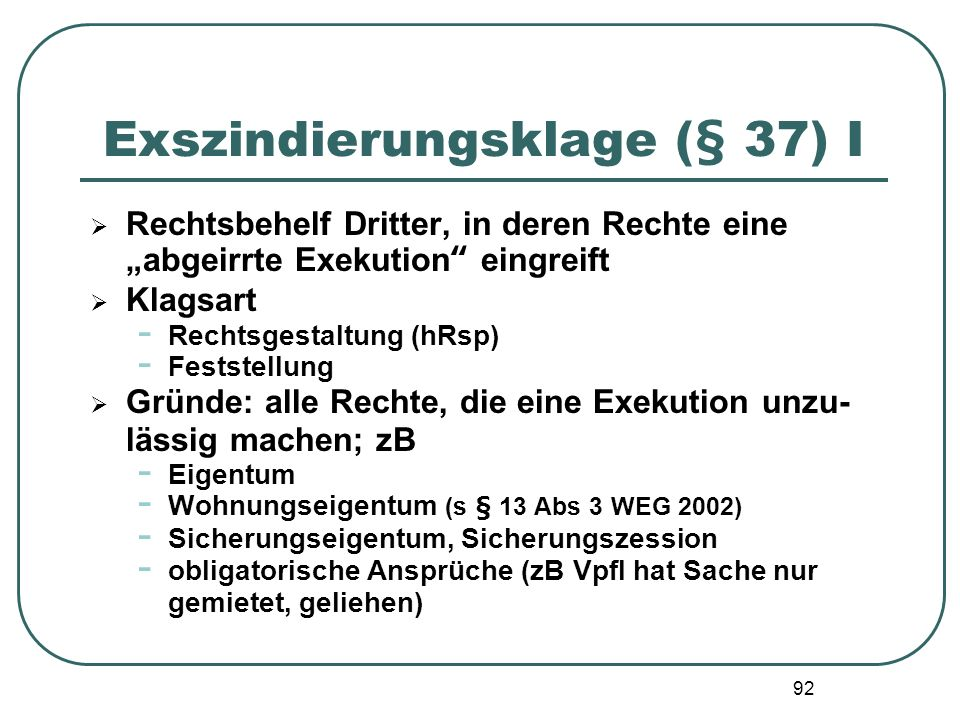 Exszindierungsklage (§ 37) I
