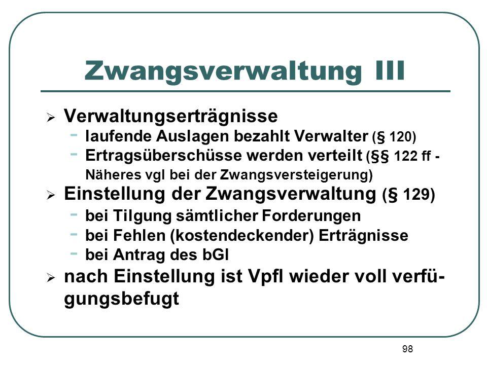 Zwangsverwaltung III Verwaltungserträgnisse