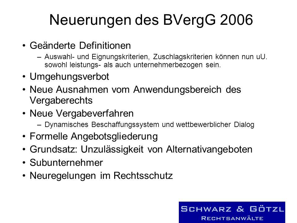 Neuerungen des BVergG 2006 Geänderte Definitionen Umgehungsverbot