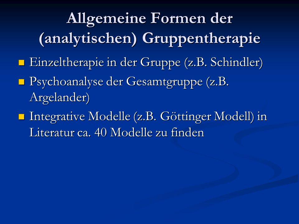 Allgemeine Formen der (analytischen) Gruppentherapie