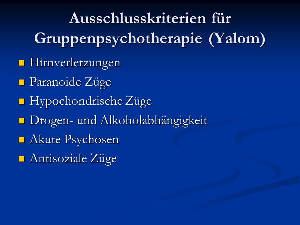 Ausschlusskriterien für Gruppenpsychotherapie (Yalom)
