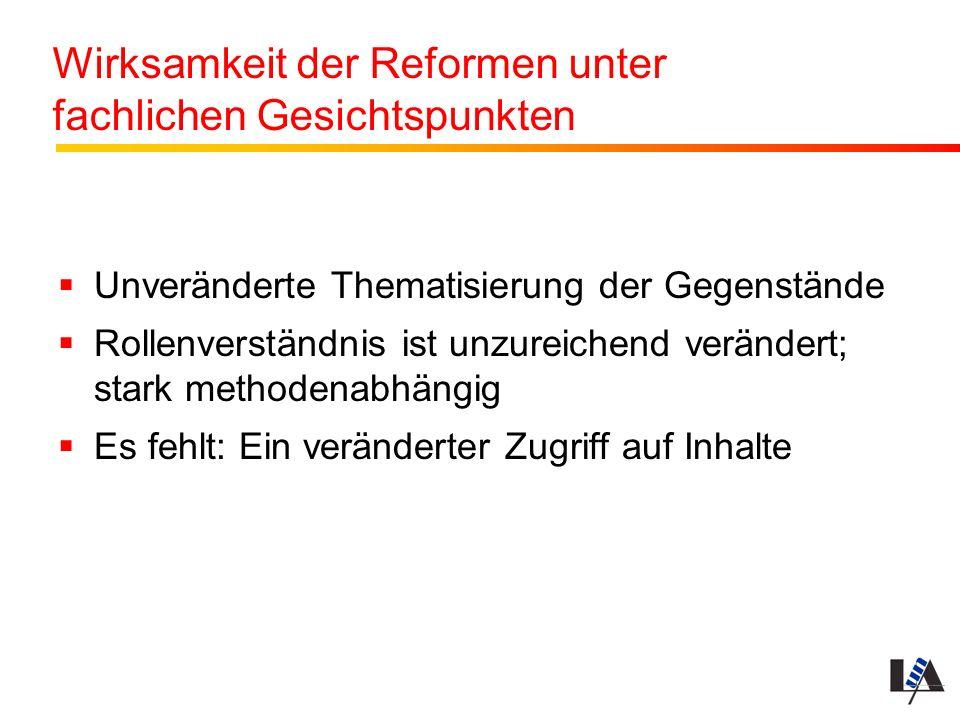 Wirksamkeit der Reformen unter fachlichen Gesichtspunkten