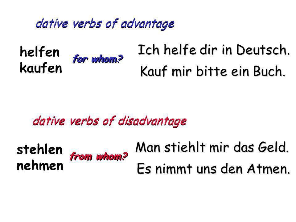 Ich helfe dir in Deutsch. helfen kaufen Kauf mir bitte ein Buch.