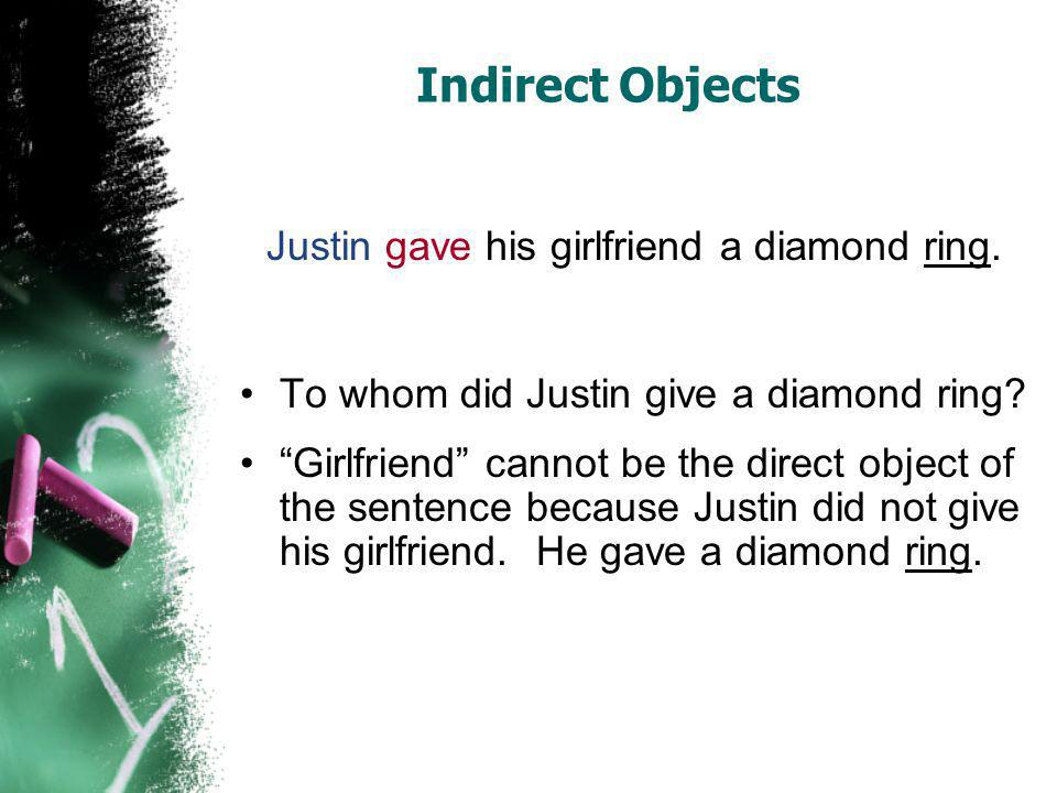 Justin gave his girlfriend a diamond ring.