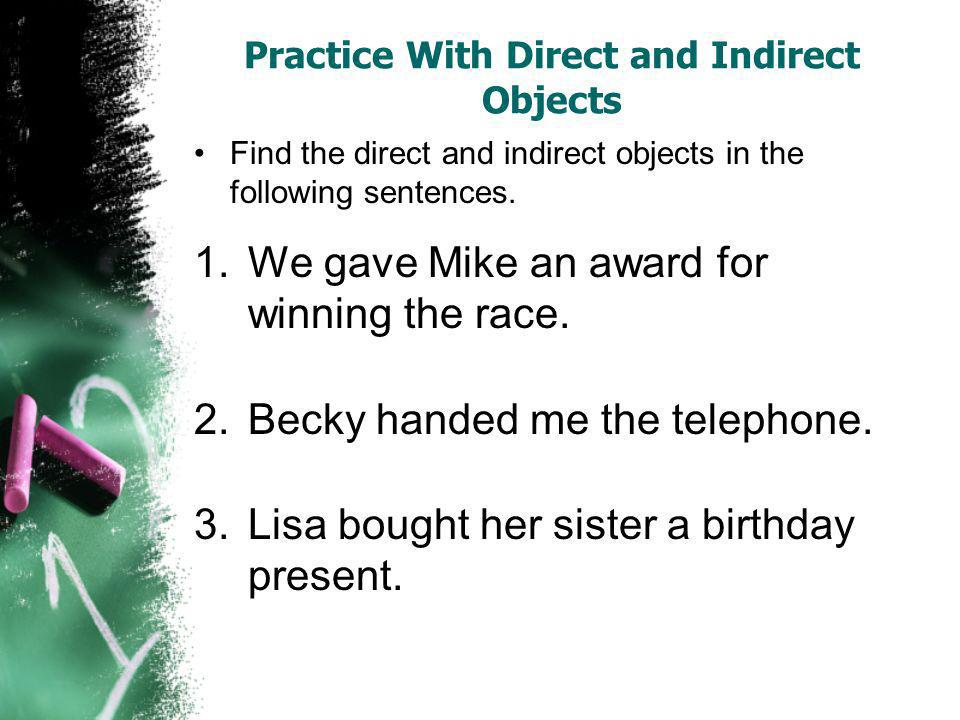 Practice With Direct and Indirect Objects