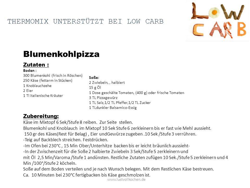 Blumenkohlpizza Thermomix unterstützt bei low carb Zutaten : Boden :