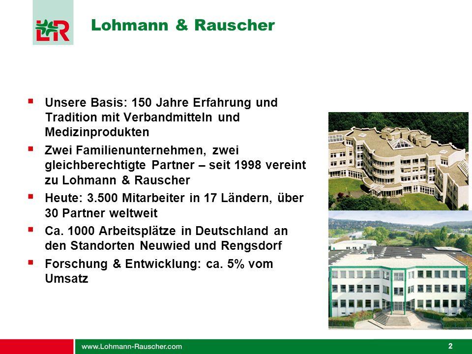 Lohmann & Rauscher Unsere Basis: 150 Jahre Erfahrung und Tradition mit Verbandmitteln und Medizinprodukten.