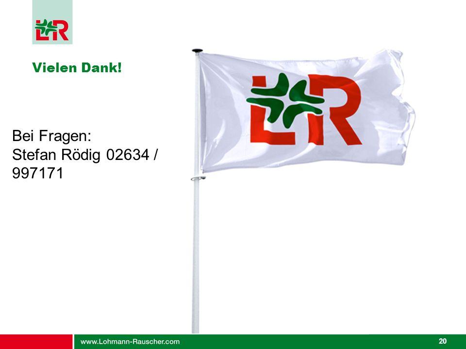 Bei Fragen: Stefan Rödig 02634 / 997171