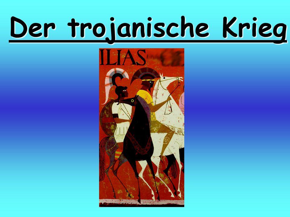 Der trojanische Krieg