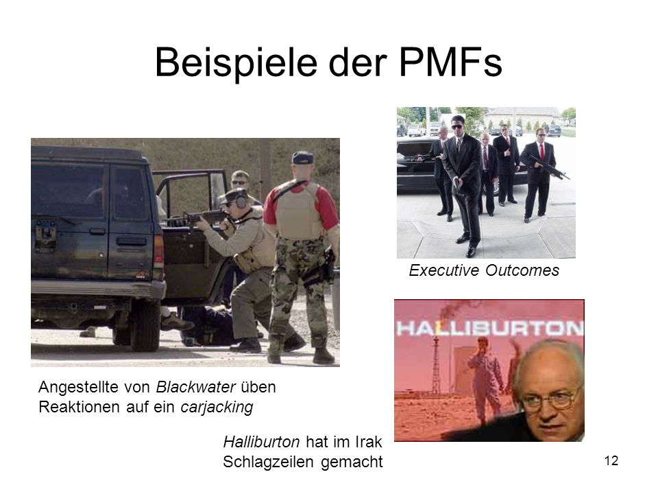 Beispiele der PMFs Executive Outcomes