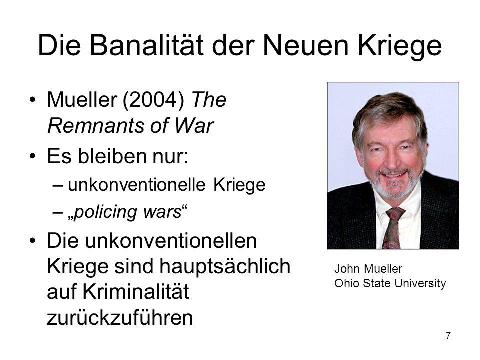 Die Banalität der Neuen Kriege