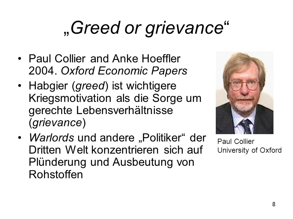 """Greed or grievance Paul Collier and Anke Hoeffler 2004. Oxford Economic Papers."